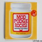 Mod-Podge-Rocks!