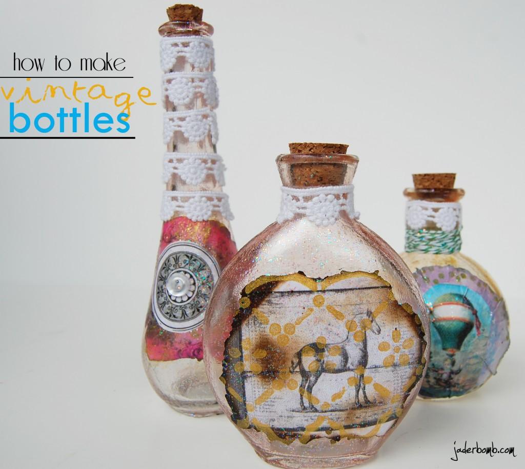 How to make beautiful vintage bottles tutorial jaderbomb for Glass bottle crafts to make