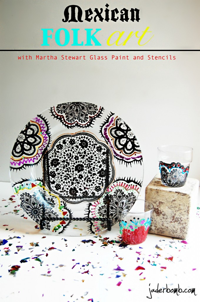 Tutorial- Mexican Folk Art with Martha Stewart Crafts Glass Paint and Stencils