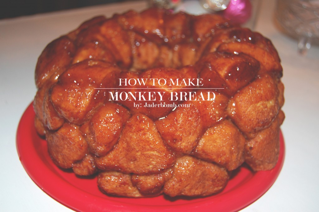 MONKEY BREAD -RECIPE