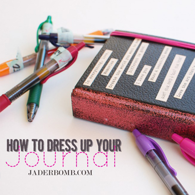 how to dress up your journal jaderbomb