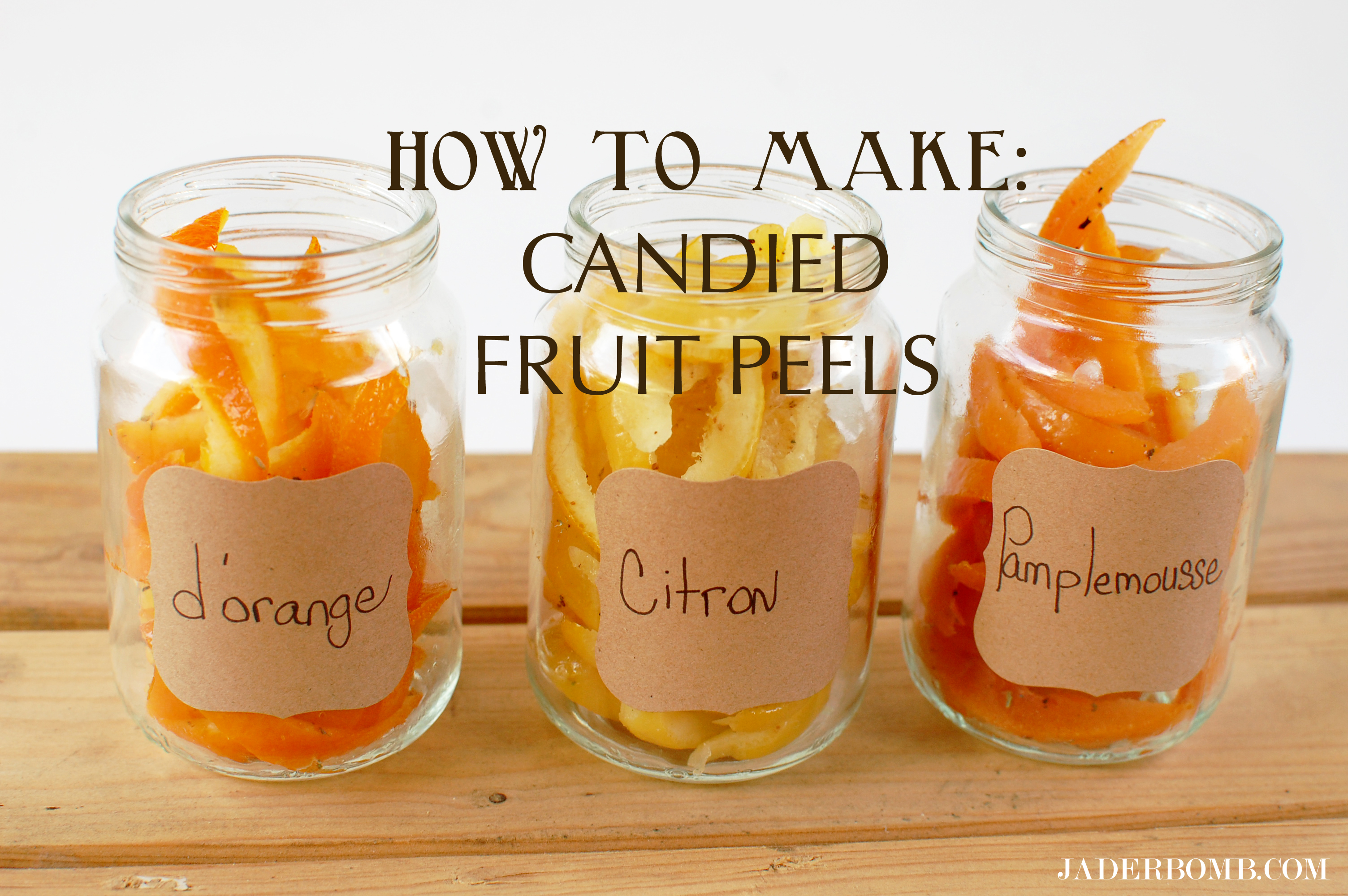 How to make Candied Citrus Peel - Tutorial - JADERBOMB