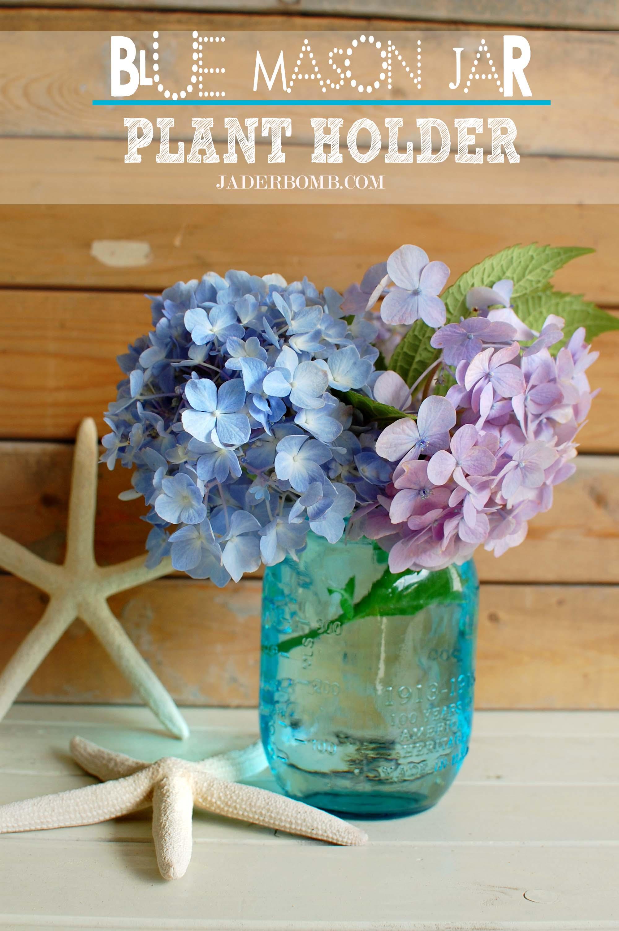 Blue Mason Jar Flower Holder Jader