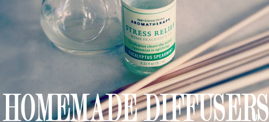 HOMEMADE DIFFUSERS