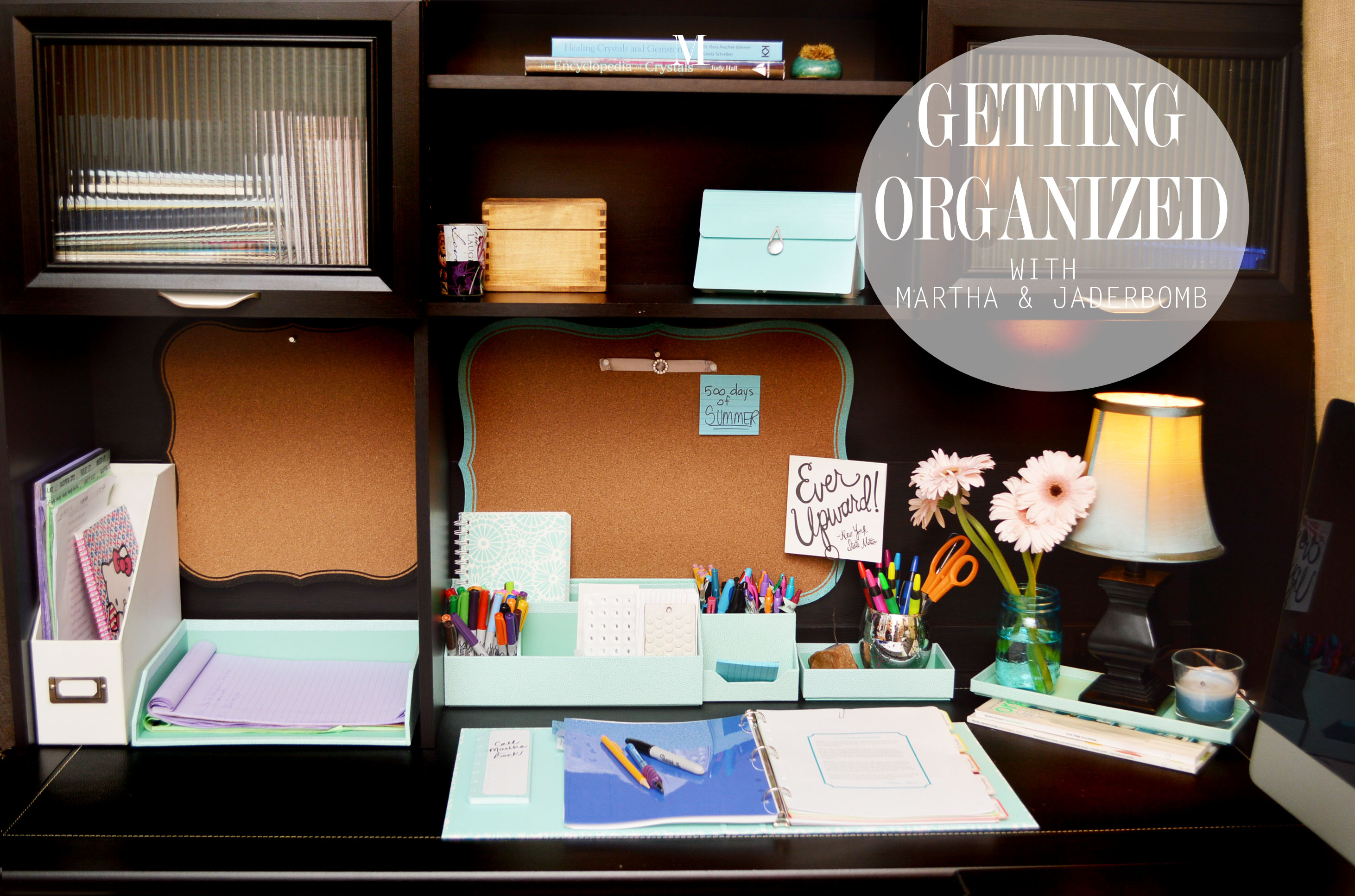 Getting Organized Jaderbomb