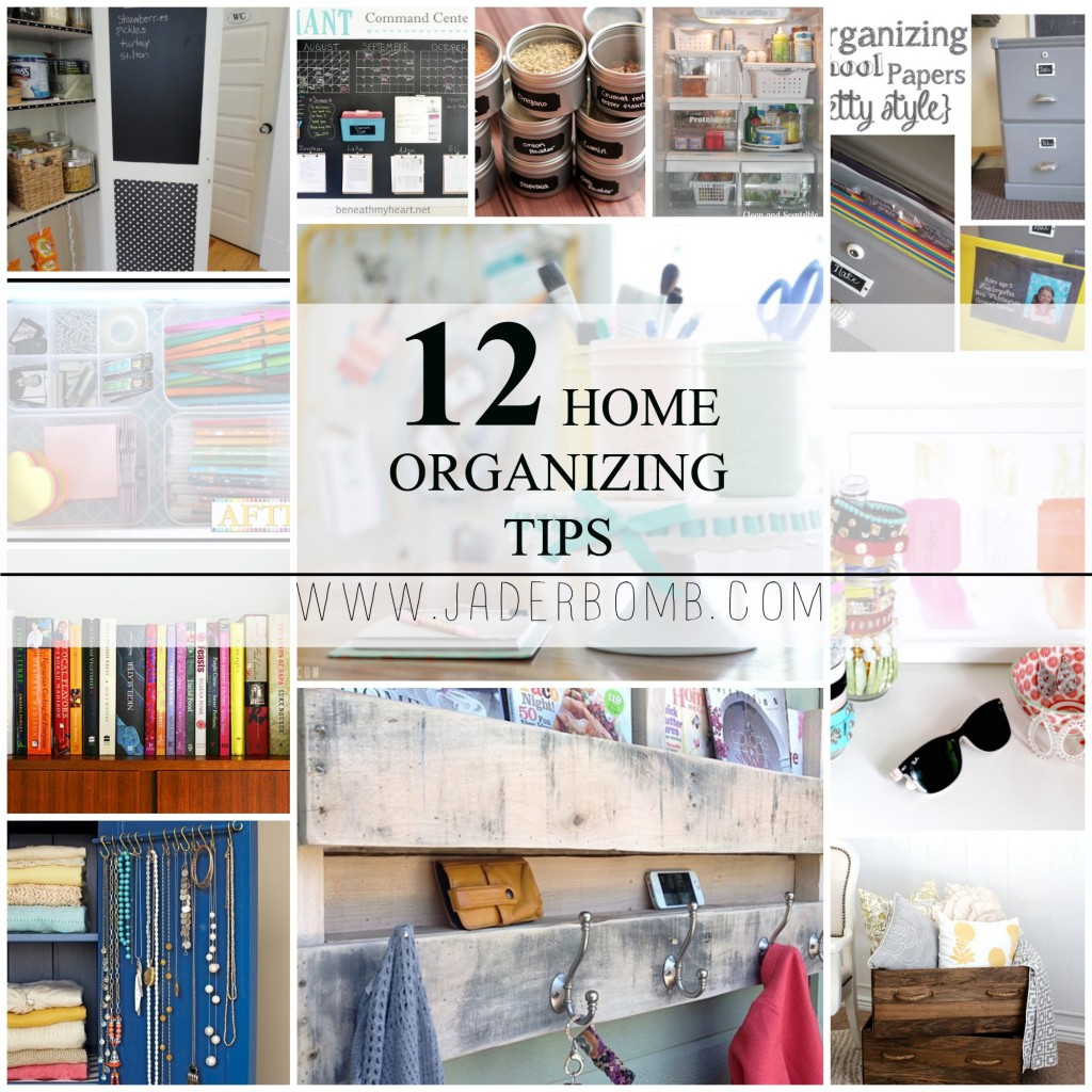 12 Home Organizing Tips