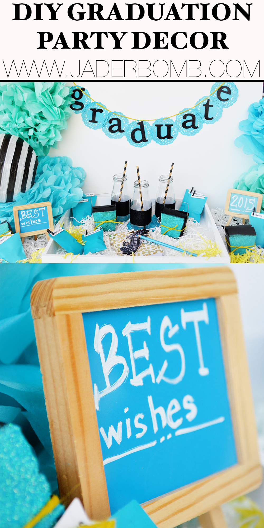 DIY GRADUATION DECOR